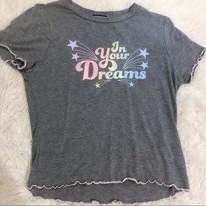 In your dreams tee